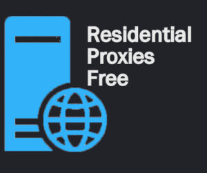 Free residential proxies